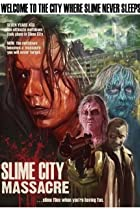 Image of Slime City Massacre