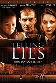 Telling Lies (2008) Poster - Movie Forum, Cast, Reviews