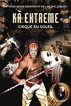 Image of KÀ Extreme: Cirque du Soleil