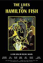 The Lives of Hamilton Fish