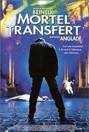 Mortel transfert(2001) Poster - Movie Forum, Cast, Reviews