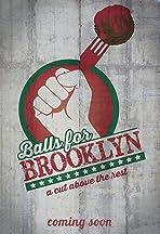 Balls for Brooklyn