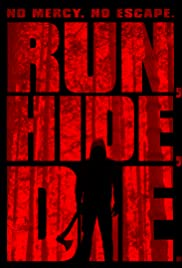 Run, Hide, Die (2012) Poster - Movie Forum, Cast, Reviews