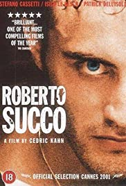 Roberto Succo (2001) Poster - Movie Forum, Cast, Reviews