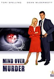 Mind Over Murder (2005) Poster - Movie Forum, Cast, Reviews