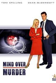 Mind Over Murder(2005) Poster - Movie Forum, Cast, Reviews