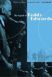 The Legend of Teddy Edwards Poster