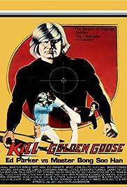 Kill the Golden Goose Poster