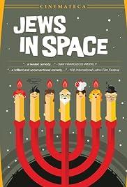 Judíos en el espacio (o por que es diferente esta noche a las demás noches) Poster