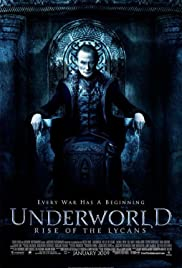 Underworld: Rise of the Lycans (2009) Poster - Movie Forum, Cast, Reviews