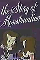 Image of The Story of Menstruation