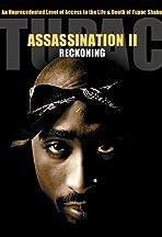 Tupac Assassination: Conspiracy or Revenge