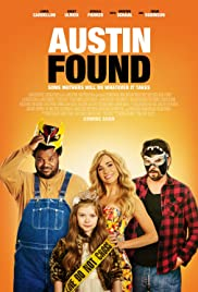 Austin Found (2017) Poster - Movie Forum, Cast, Reviews
