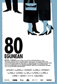 80 egunean (2010) Poster - Movie Forum, Cast, Reviews