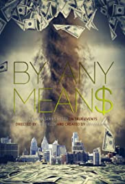 By Any Means Poster