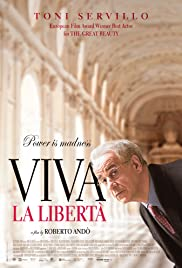 Viva la libertà (2013) Poster - Movie Forum, Cast, Reviews