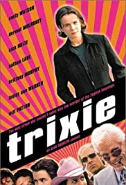 Trixie (2000) Poster - Movie Forum, Cast, Reviews