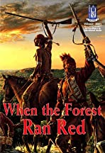 When the Forest Ran Red: Washington, Braddock & a Doomed Army