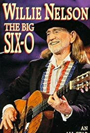 Willie Nelson: The Big Six-0 Poster