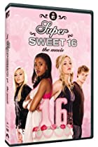 Image of Super Sweet 16: The Movie