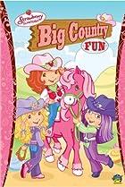 Image of Strawberry Shortcake: Big Country Fun