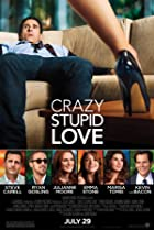 Crazy, Stupid, Love. (2011) Poster