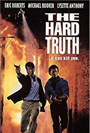 The Hard Truth (1994) Poster - Movie Forum, Cast, Reviews