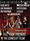 Tell Your Friends! The Concert Film!