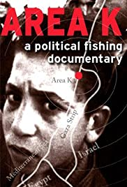 Area K: A Political Fishing Documentary Poster