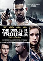 The Girl Is in Trouble(2015)