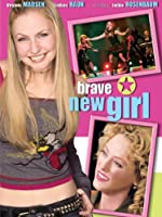 Brave New Girl(2004)