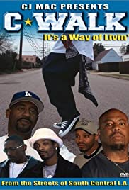 C-Walk: It's a Way of Livin' Poster
