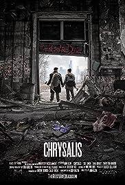 Chrysalis(2014) Poster - Movie Forum, Cast, Reviews
