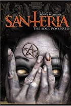 Image of Santeria: The Soul Possessed