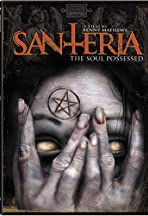 Santeria: The Soul Possessed