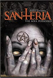 Santeria: The Soul Possessed Poster