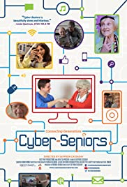 Cyber-Seniors (2014) Poster - Movie Forum, Cast, Reviews