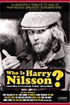 Image of Who Is Harry Nilsson (And Why Is Everybody Talkin' About Him?)