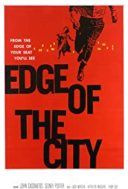 Edge of the City (1957) Poster - Movie Forum, Cast, Reviews
