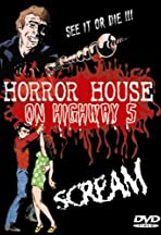Horror House on Highway Five