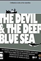 Image of The Devil & the Deep Blue Sea