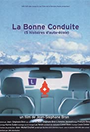 La bonne conduite - Cinq histoires d'auto-école Poster