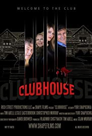 Clubhouse (2013) Poster - Movie Forum, Cast, Reviews