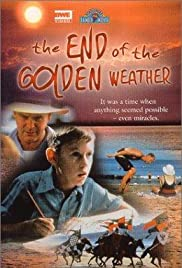 The End of the Golden Weather Poster
