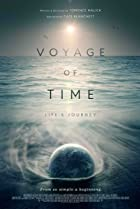 Image of Voyage of Time: Life's Journey