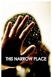 This Narrow Place Poster