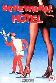 Screwball Hotel(1988) Poster - Movie Forum, Cast, Reviews