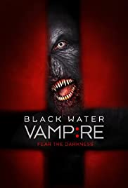 The Black Water Vampire