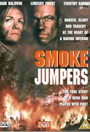 Smoke Jumpers (1996) Poster - Movie Forum, Cast, Reviews