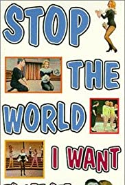 Stop the World: I Want to Get Off (1966) Poster - Movie Forum, Cast, Reviews